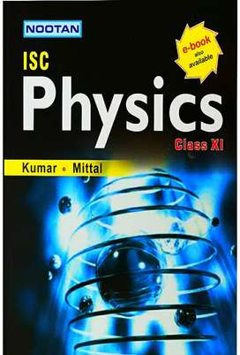 best for IIT JEE MAIN/NEET, ISC PHYSICS CLASS XI by KUMAR MITTAL