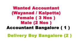 Wanted Accountant / Delivery Boy / Kalpetta and Bangaluru