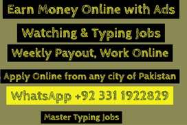Online typing jobs and online adds watching jobs Easy to earn from hom