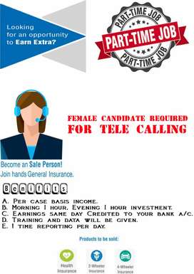 FEMALE TELE CALLER REQUIRED FOR INSURANCE FOLLOW UP