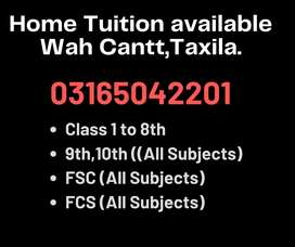Home Tutor available in wah cantt,new city ,Model town for all classes