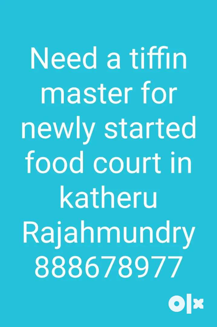 Need a tiffin master for newly started food court