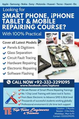 Advance Mobile / Smart Phone & I phone Repairing Course 100% Practical