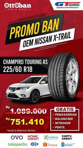 Promo Ban Gt Radial Champiro Touring AS OEM Nissan X-Trail 225 60 18