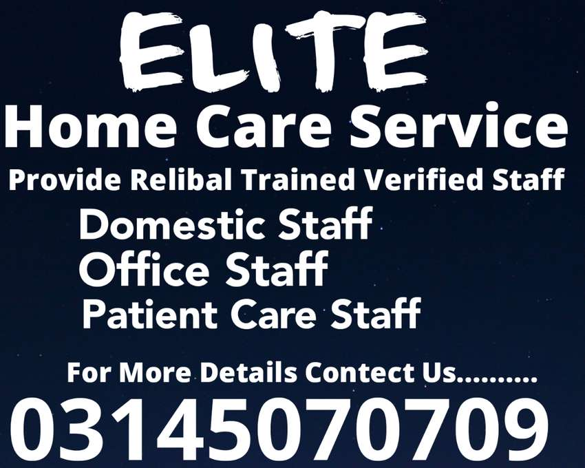 ELITE Provide DOMESTIC STAFF OFFICE STAFF PATIENT CARE Avalibale 0