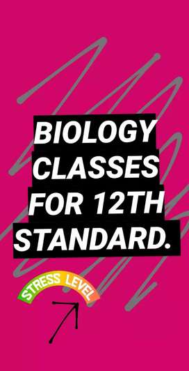 BIOLOGY CLASSES FOR 12TH IN PATNA