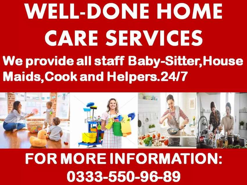 WELLDONE=get verified HOUSEMAID. COOK. trustworthy reliable available