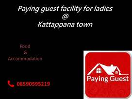 Paying Guest facility for ladies in Kattappana Town