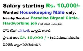 Wanted housekeeping Male only.   Staying nearby Secunderabad Paradise
