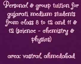 Personal & Group Tuition from Class 8 To 12 (Science stream)