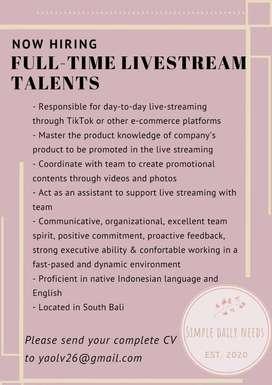 Full-Time Livestream Talants & Full-Time Livestream Assistant