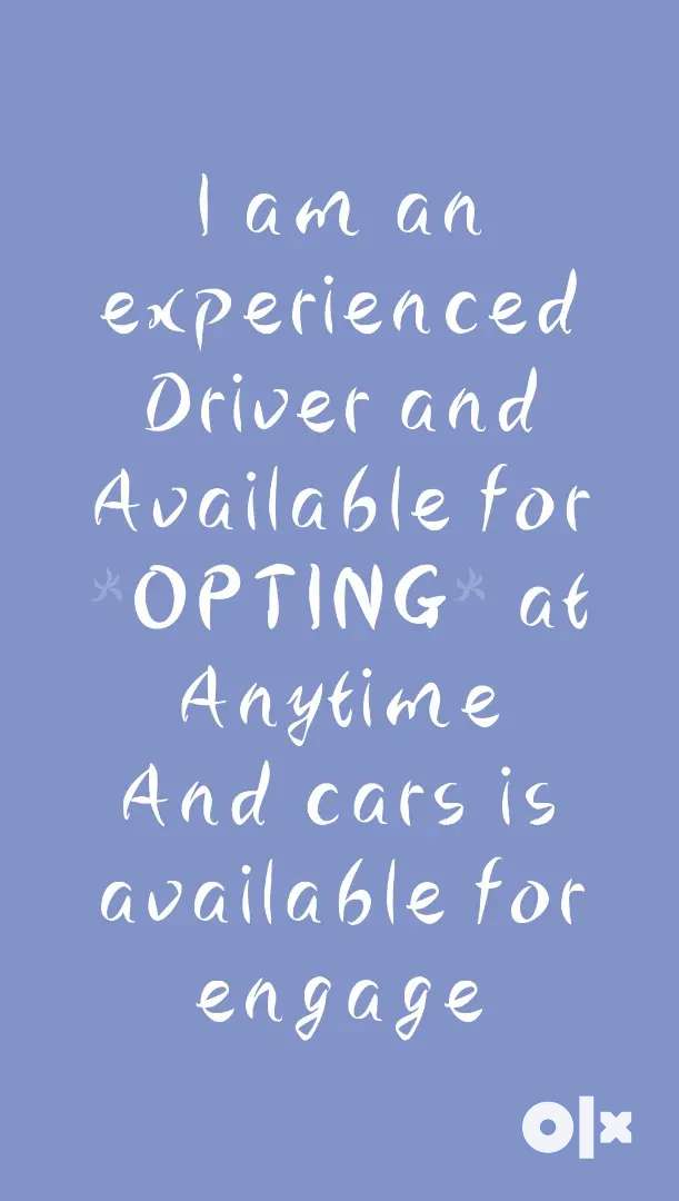 Opting Driver available. Cars for engage available 0