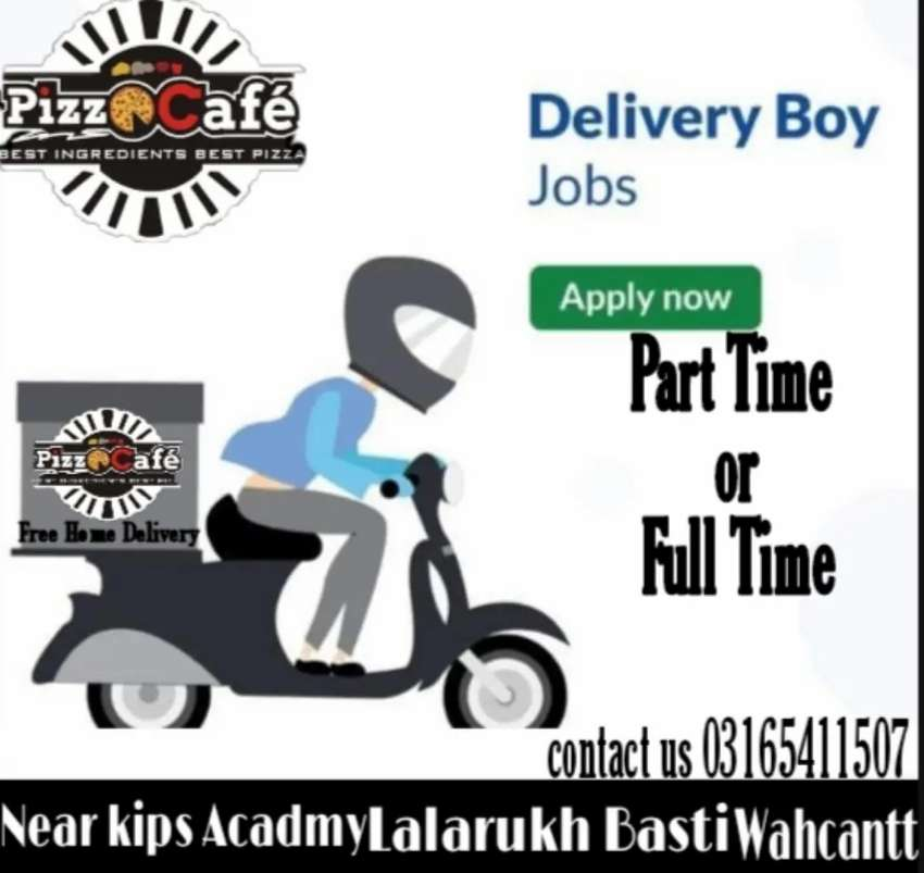 Urgent need Required delivery boy full time or part time pizza cafe