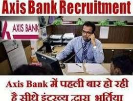 Urgent hiring for axis bank job