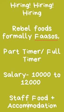Part Timer Job @ Rebel foods. Formally faasos restaurant