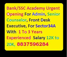 Bank/SSC Academy Urgent Opening For Admin, Senior Counselor, Front Des