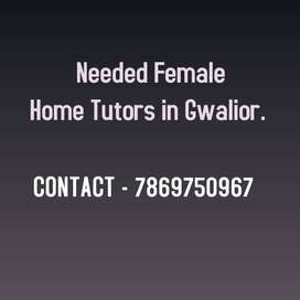 Need Female Home Tutors in Gwalior