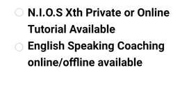 N.I.O.S Xth Class & English Speaking