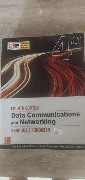 Data communication and Networking 4th edition by Behrouz A Forouzan