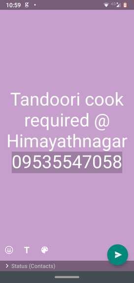 Tandoori chef required a restaurant in himayathnagar