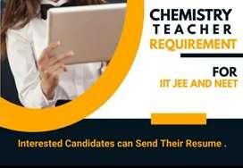 Chemistry teacher needed for IIT JEE / NEET