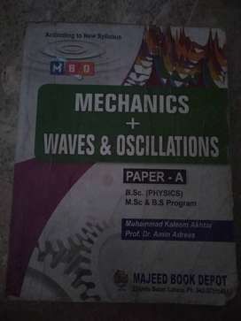Mechanics and waves and oscillation. Bsc book