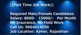 Ajmer Location: Required Male Female Candidates