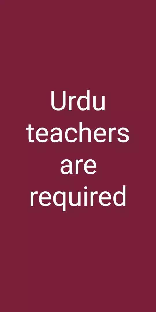URDU teachers are required for 9th 10th classes 0