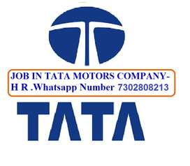 Tata Motors Company Hiring APPLY ON WHATS APP.   73028,08213