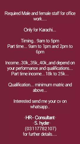 Need Of Staff For Indoor Office work. Both Males and Females.