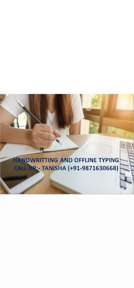 Home buesd work hand writing work and typing work