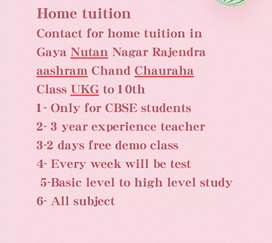 Contact for home tuition in gaya  class 01 to 10th