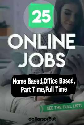 Part time,Full time ,home based