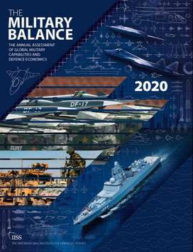THE MILITARY BALANCE 2020 BY IISS LONDON