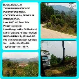 Tanah SHM dgn View indah 9003 m2, 30 mnt dr tol Citeureup 003- BOGOR.
