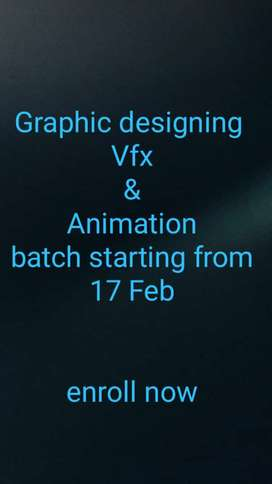 Graphic designing,  vfx , Animation batches starting