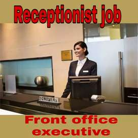 We are looking receptionist for front desk executive