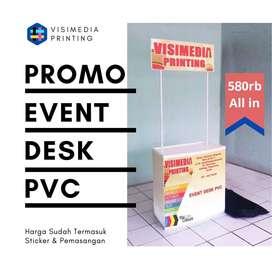 PROMO EVENT DESK PVC BARU