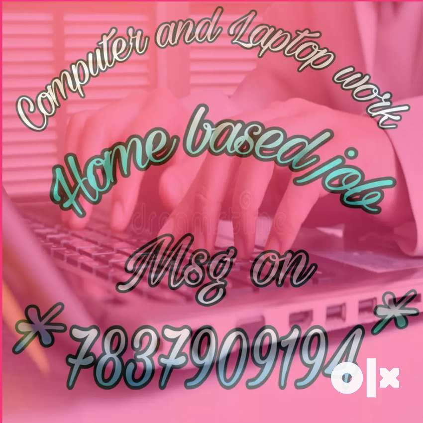 Make your dreams a reality get best job work from home... 0