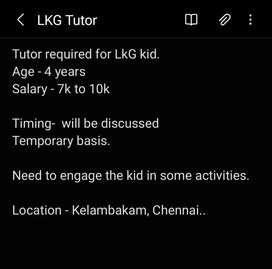 Need candidate to teach LKG kid.