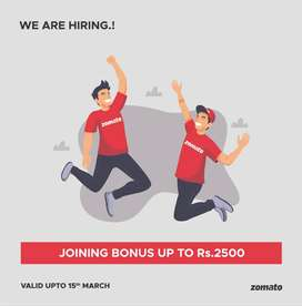 Wanted Food Delivery Partners | Joining bonus Rs.2500 |
