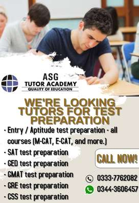 WE ARE LOOKING TUTORS FOR TEST PREPARATION