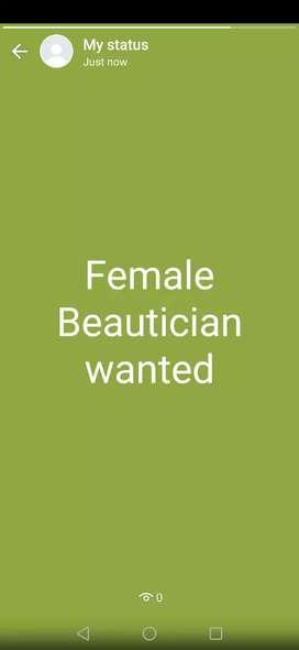 Female Beautician wanted