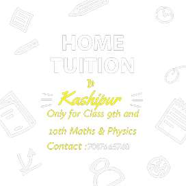 Home Tuition 9th and 10th Maths & Physics