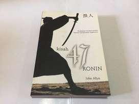 Kisah 47 Ronin - by John Allyn