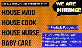 Female Candidate Only - Home Maid , Home Nurse , Cook , Baby Care