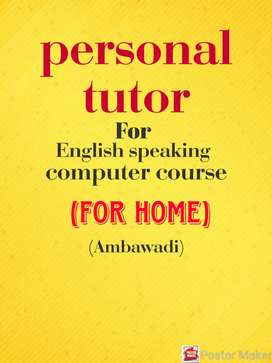 i want personal tutor for my child(English speaking & computer course)