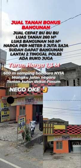 JUAL CEPAT BU TANAH BONUS BANGUNAN LT 2 + RUKO 600m dari BANDARA NYIA
