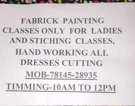 Fabrick painting and stitching,hand working,alldrees cutting classes