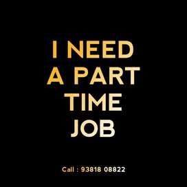 I NEED A PART-TIME JOB